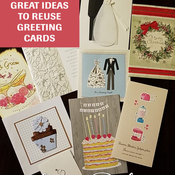 10 Great Ideas To Reuse Greeting Cards